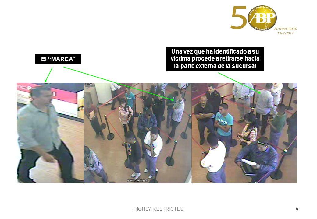 HIGHLY RESTRICTED 9 El MARCA Momentos en que identifica a la víctima y procede a enviar la descripción e información al resto de integrantes de la banda Se retira después de haber dado la información