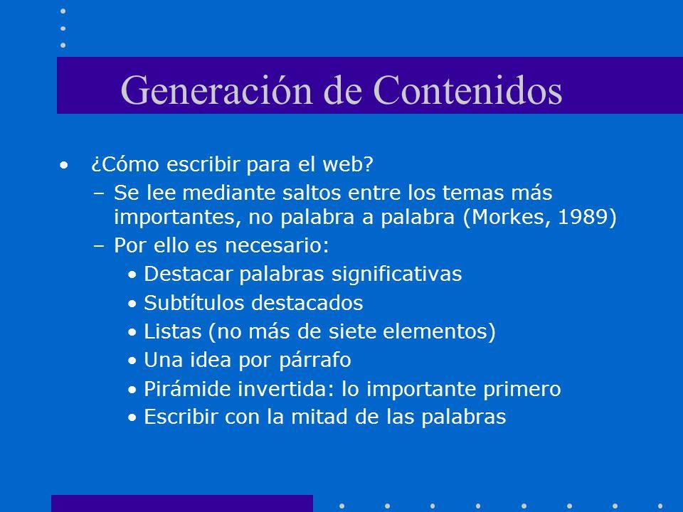 Generación de Contenidos ¿Cómo escribir para el web.