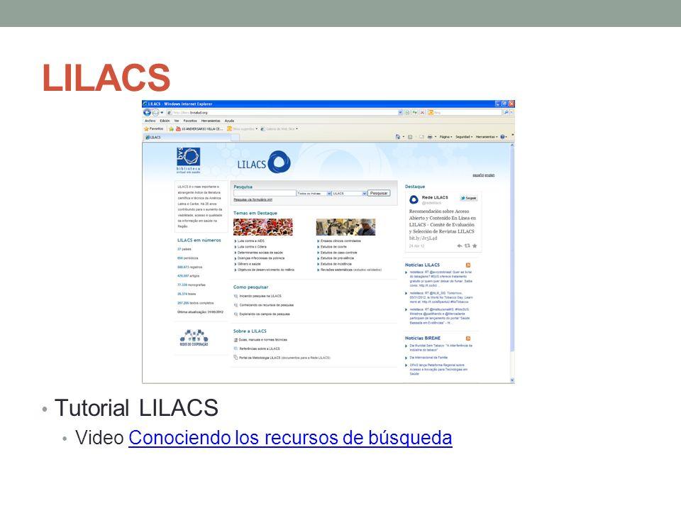 LILACS Tutorial LILACS Video Conociendo los recursos de búsquedaConociendo los recursos de búsqueda