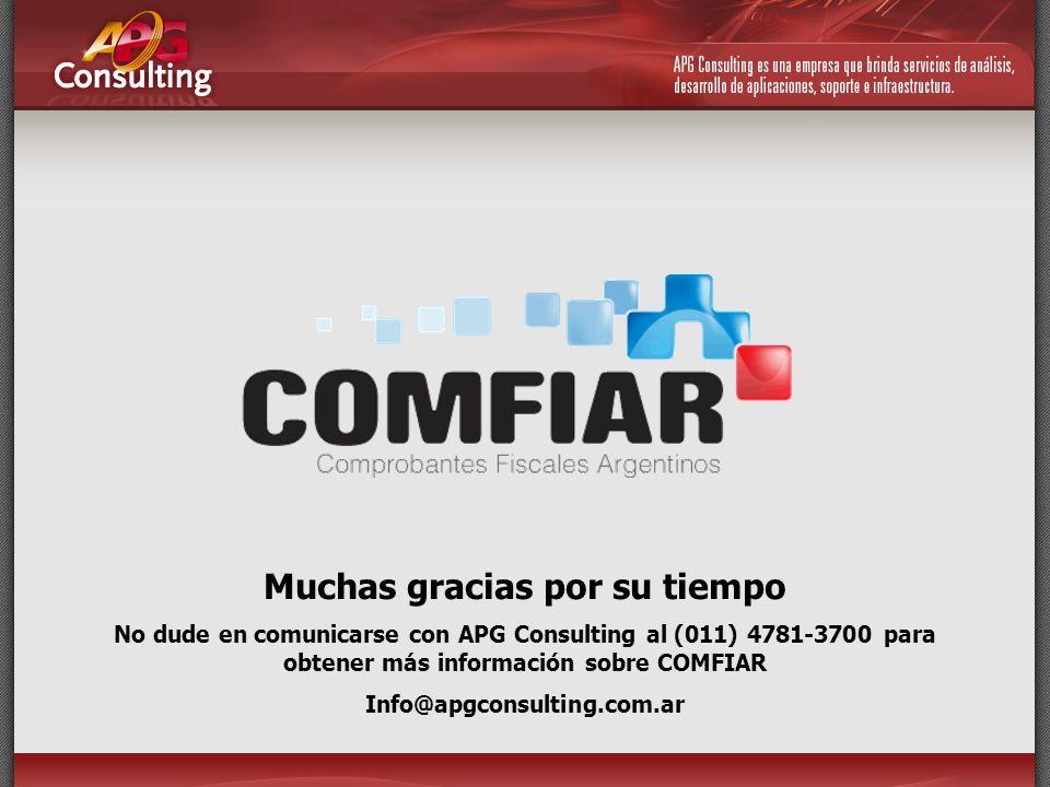 Muchas gracias por su tiempo No dude en comunicarse con APG Consulting al (011) 4781-3700 para obtener más información sobre COMFIAR Info@apgconsultin