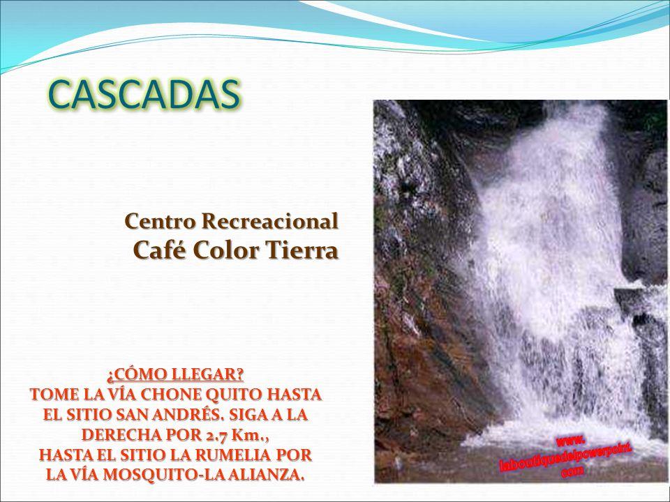 Centro Recreacional Café Color Tierra ¿CÓMO LLEGAR.