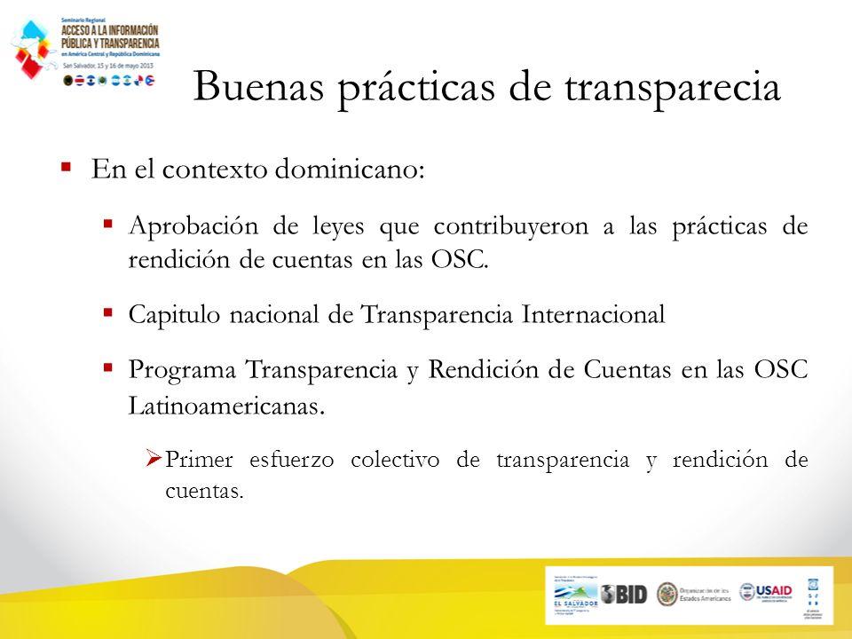 Buenas prácticas de transparecia En el contexto dominicano: Aprobación de leyes que contribuyeron a las prácticas de rendición de cuentas en las OSC.
