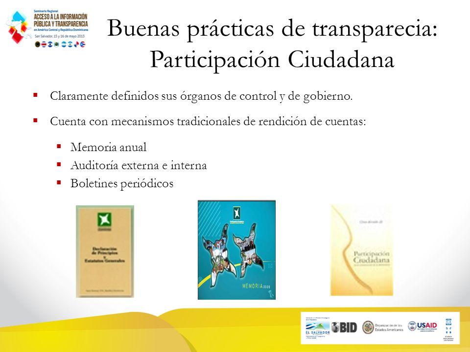 Buenas prácticas de transparecia: Participación Ciudadana Claramente definidos sus órganos de control y de gobierno.