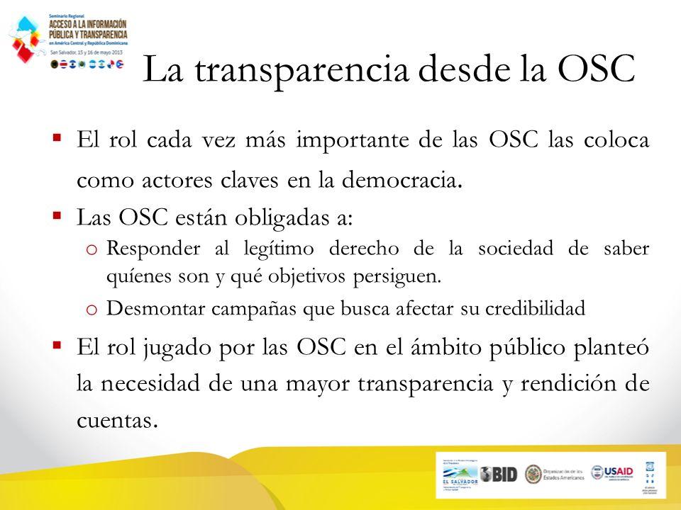 La transparencia desde la OSC El rol cada vez más importante de las OSC las coloca como actores claves en la democracia.