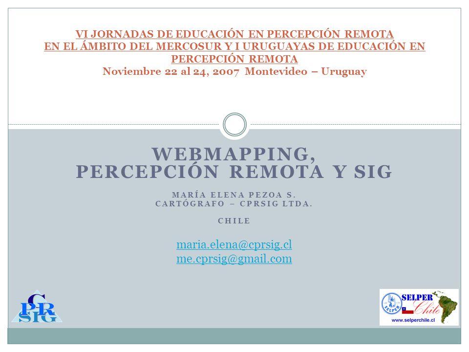 WEBMAPPING, PERCEPCIÓN REMOTA Y SIG MARÍA ELENA PEZOA S.