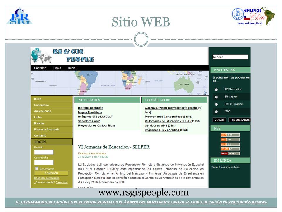 Sitio WEB VI JORNADAS DE EDUCACIÓN EN PERCEPCIÓN REMOTA EN EL ÁMBITO DEL MERCOSUR Y I URUGUAYAS DE EDUCACIÓN EN PERCEPCIÓN REMOTA www.rsgispeople.com