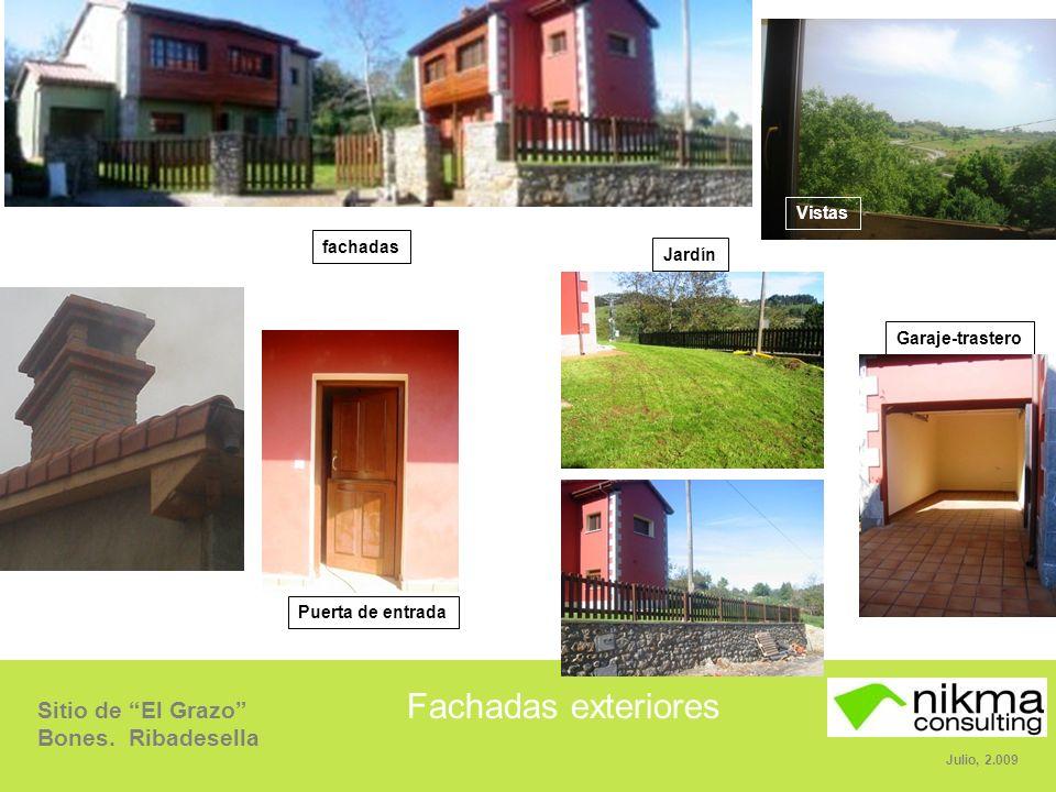Sitio de El Grazo Bones. Ribadesella Julio, 2.009 Fachadas exteriores fachadas Vistas Puerta de entrada Jardín Garaje-trastero