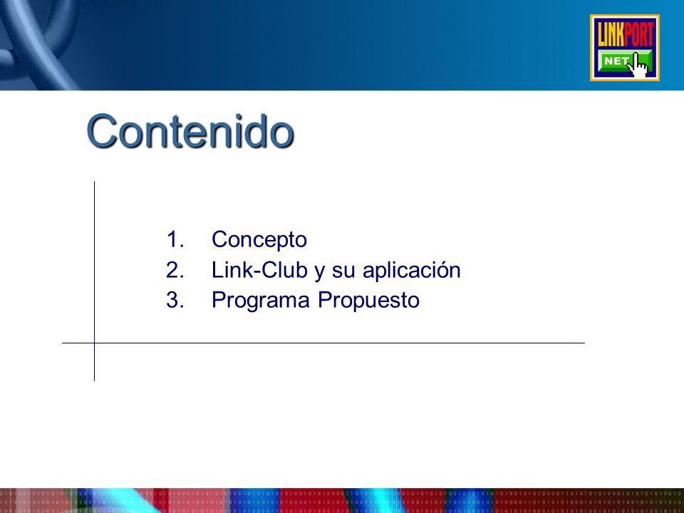 Contenido 1.Concepto 2.Link-Club y su aplicación 3.Programa Propuesto