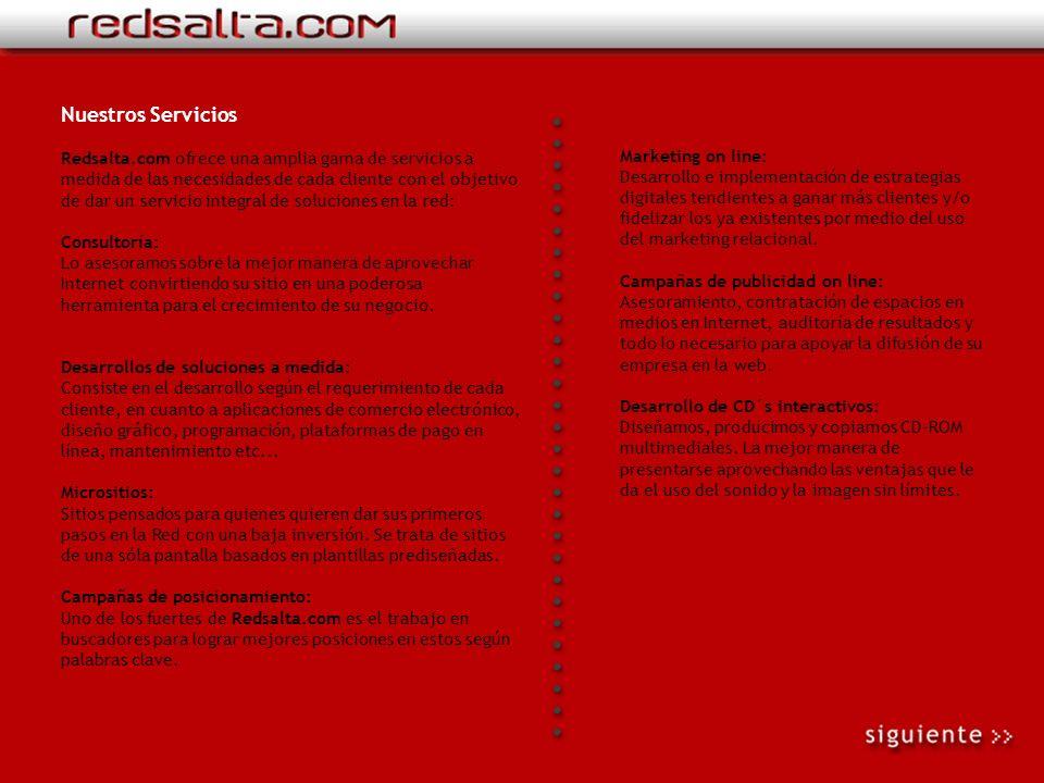 Cómo funciona Redsalta.com Banners: Los banner son la forma más tradicional de hacer publicidad en la web. Se trata de pequeñas imágenes animadas que