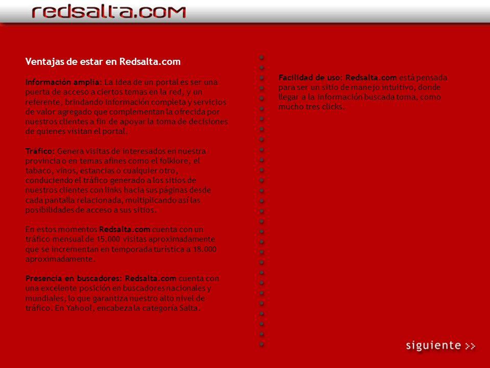 Qué es Redsalta.com Bienvenidos a Redsalta.Com: El primer portal de Internet de la provincia de Salta con 5 años de presencia en la Red. Un sitio de m