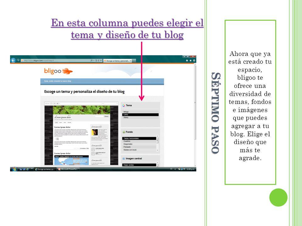 OCTAVO PASO En este momento puedes elegir cómo vas a configurar tu cuenta.