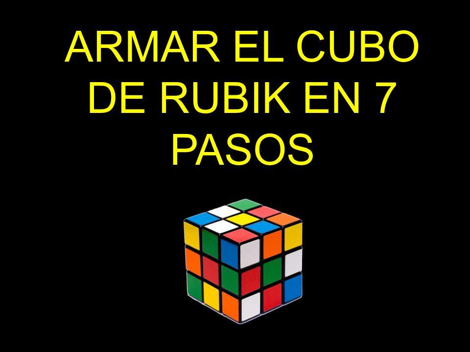 ARMAR EL CUBO DE RUBIK EN 7 PASOS
