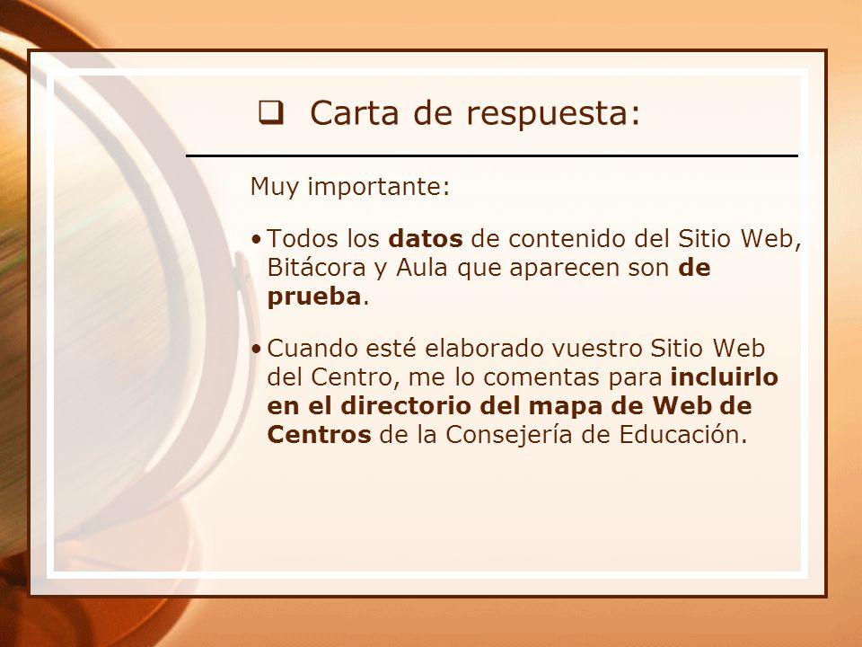 Carta de respuesta: Muy importante: Todos los datos de contenido del Sitio Web, Bitácora y Aula que aparecen son de prueba.