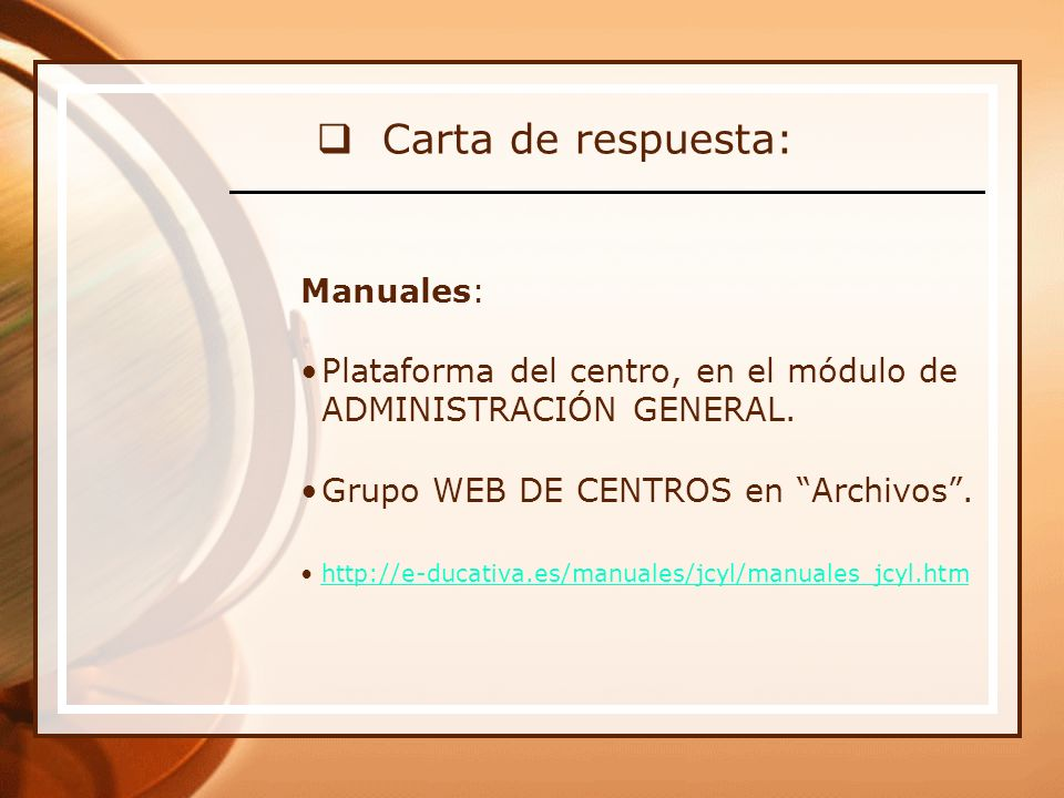 Carta de respuesta: Manuales: Plataforma del centro, en el módulo de ADMINISTRACIÓN GENERAL.