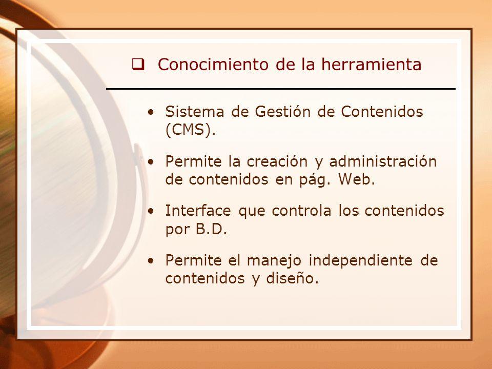 Sistema de Gestión de Contenidos (CMS). Permite la creación y administración de contenidos en pág.