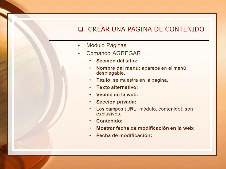 CREAR UNA PAGINA DE CONTENIDO Módulo Páginas Comando AGREGAR.