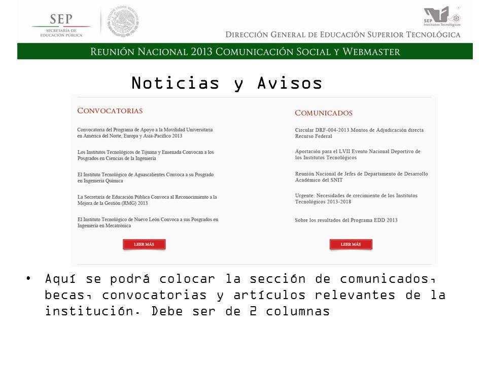 Cd. Madero 2009 Asamblea General Ordinaria del Consejo Nacional de Directores Hermosillo 2010 Noticias y Avisos Aquí se podrá colocar la sección de co