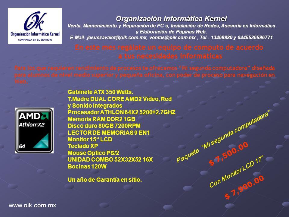 Organización Informática Kernel Venta, Mantenimiento y Reparación de PC´s, Instalación de Redes, Asesoría en Informática y Elaboración de Páginas Web.