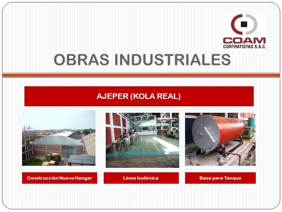 AJEPER (KOLA REAL) Construcción Nuevo HangarLínea IsotónicaBase para Tanque OBRAS INDUSTRIALES
