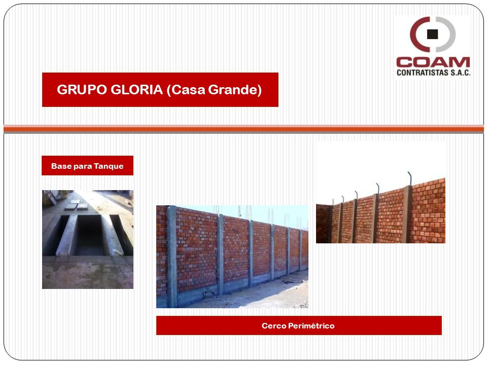 GRUPO GLORIA (Casa Grande) Base para Tanque Cerco Perimétrico