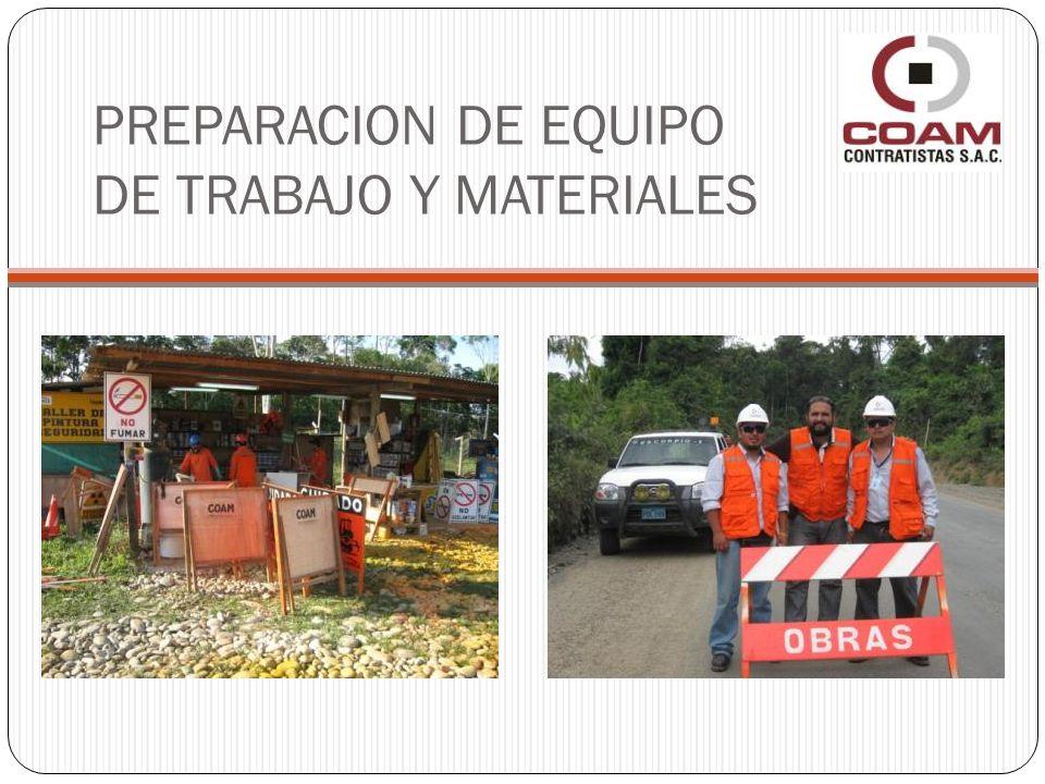 PREPARACION DE EQUIPO DE TRABAJO Y MATERIALES