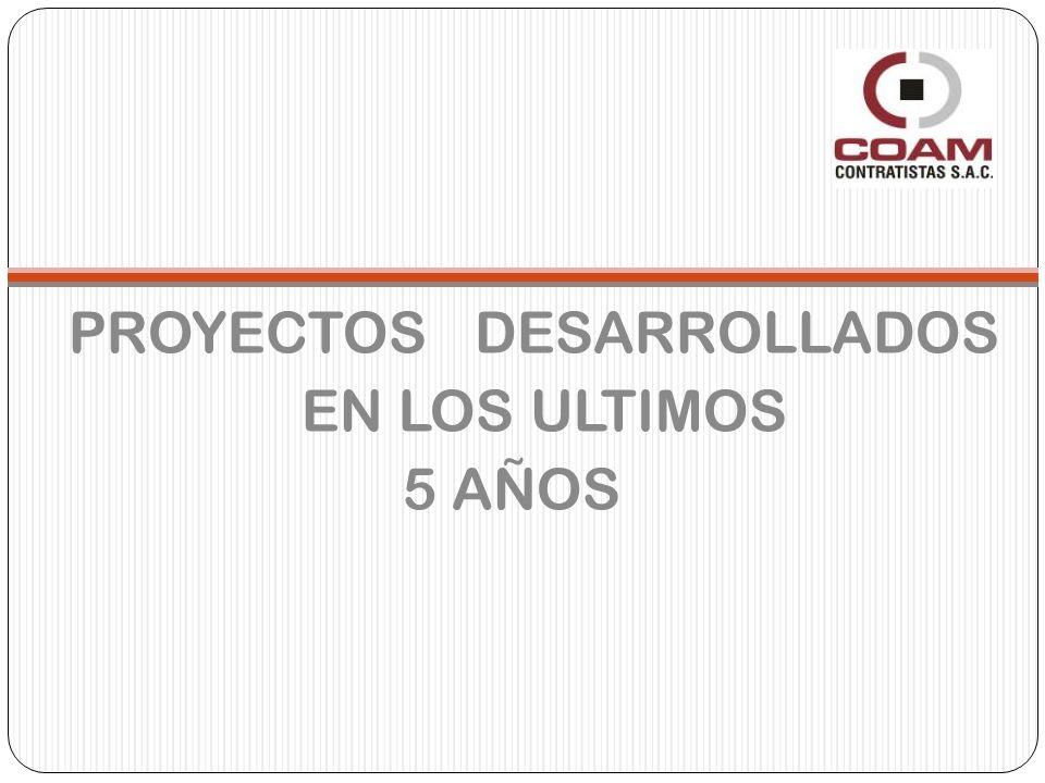 PROYECTOS DESARROLLADOS EN LOS ULTIMOS 5 AÑOS
