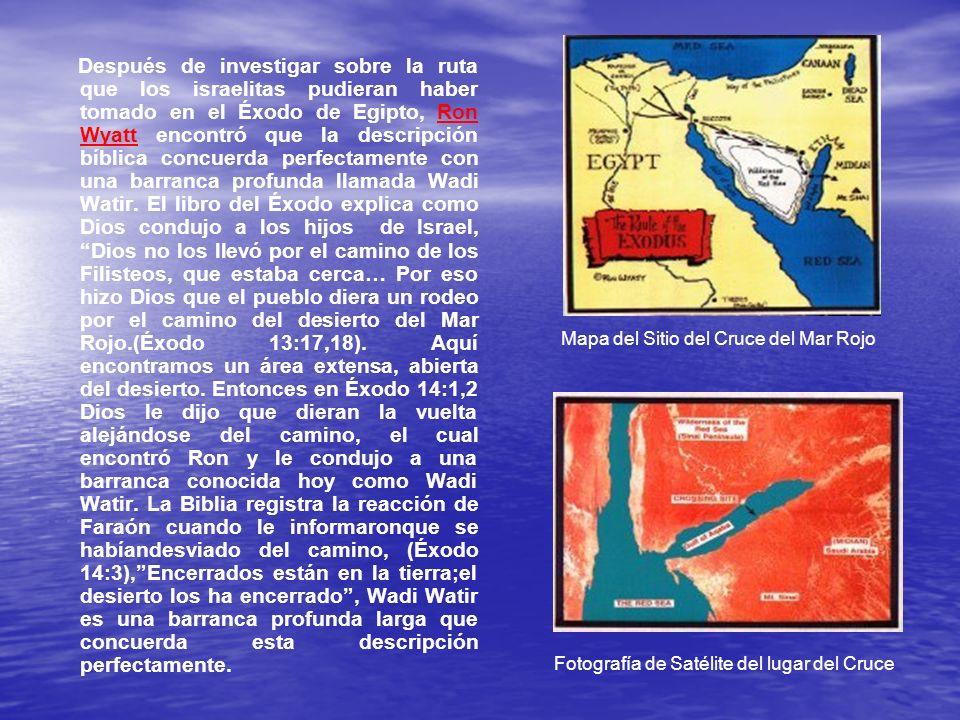 Después de investigar sobre la ruta que los israelitas pudieran haber tomado en el Éxodo de Egipto, Ron Wyatt encontró que la descripción bíblica conc
