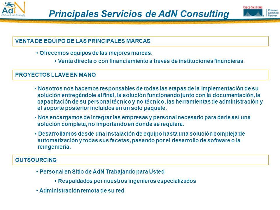 Principales Servicios de AdN Consulting Principales servicios de AdN Consulting VENTA DE EQUIPO DE LAS PRINCIPALES MARCAS Ofrecemos equipos de las mej