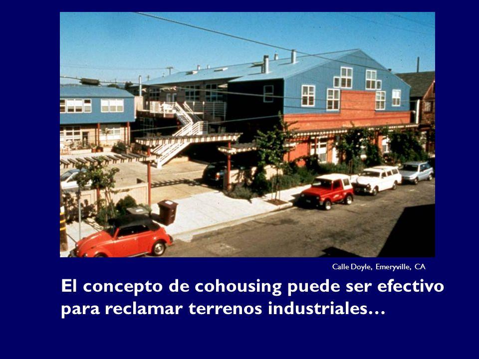 Calle Doyle, Emeryville, CA El concepto de cohousing puede ser efectivo para reclamar terrenos industriales…