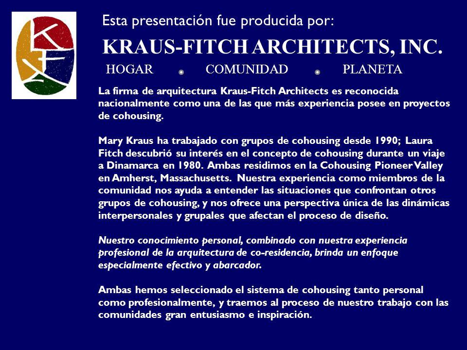 La firma de arquitectura Kraus-Fitch Architects es reconocida nacionalmente como una de las que más experiencia posee en proyectos de cohousing. Mary