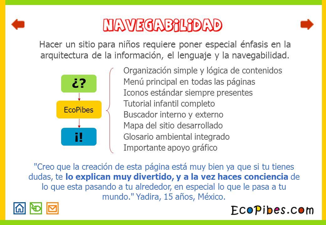 Hacer un sitio para niños requiere poner especial énfasis en la arquitectura de la información, el lenguaje y la navegabilidad. Organización simple y