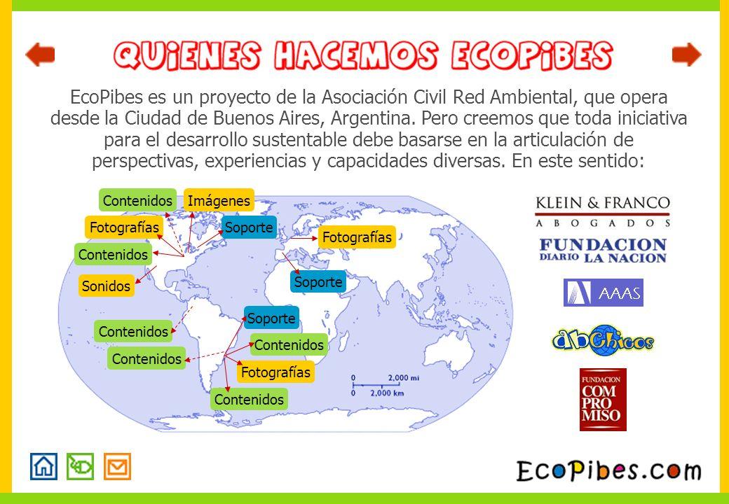 EcoPibes es un proyecto de la Asociación Civil Red Ambiental, que opera desde la Ciudad de Buenos Aires, Argentina. Pero creemos que toda iniciativa p