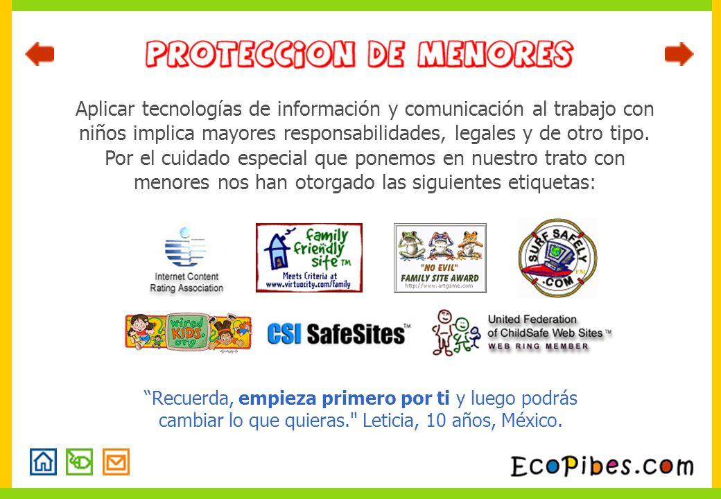 Aplicar tecnologías de información y comunicación al trabajo con niños implica mayores responsabilidades, legales y de otro tipo. Por el cuidado espec