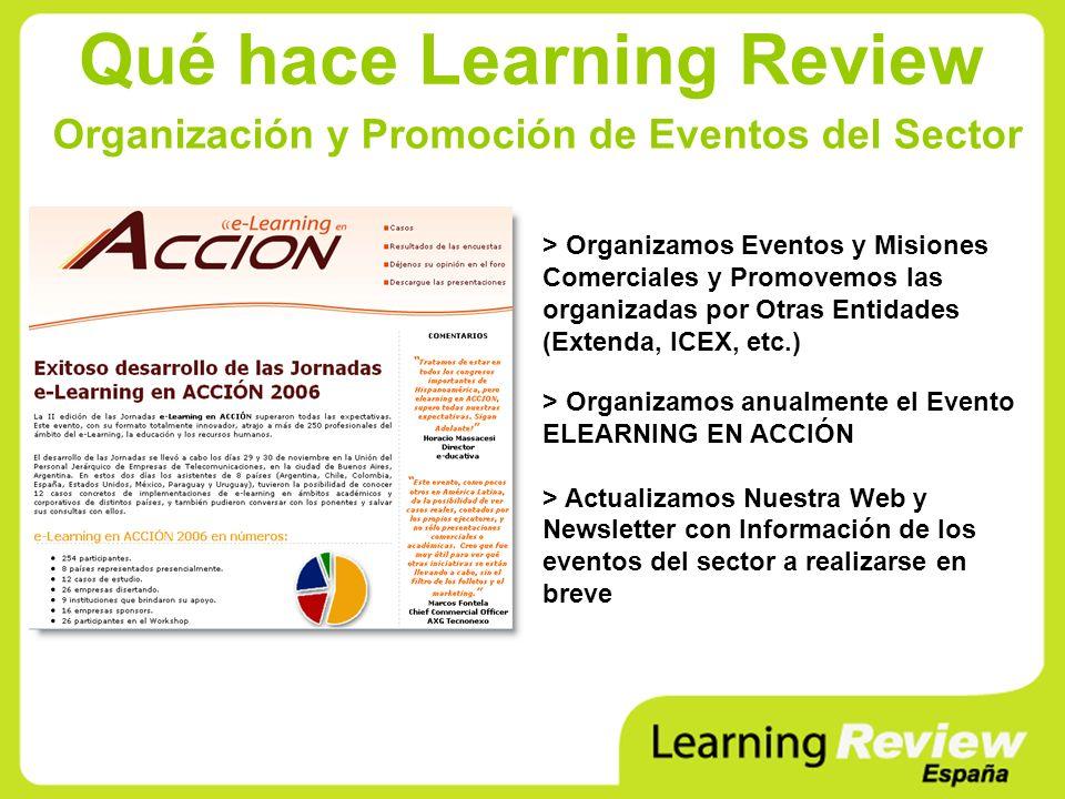 Qué hace Learning Review Organización y Promoción de Eventos del Sector > Organizamos Eventos y Misiones Comerciales y Promovemos las organizadas por