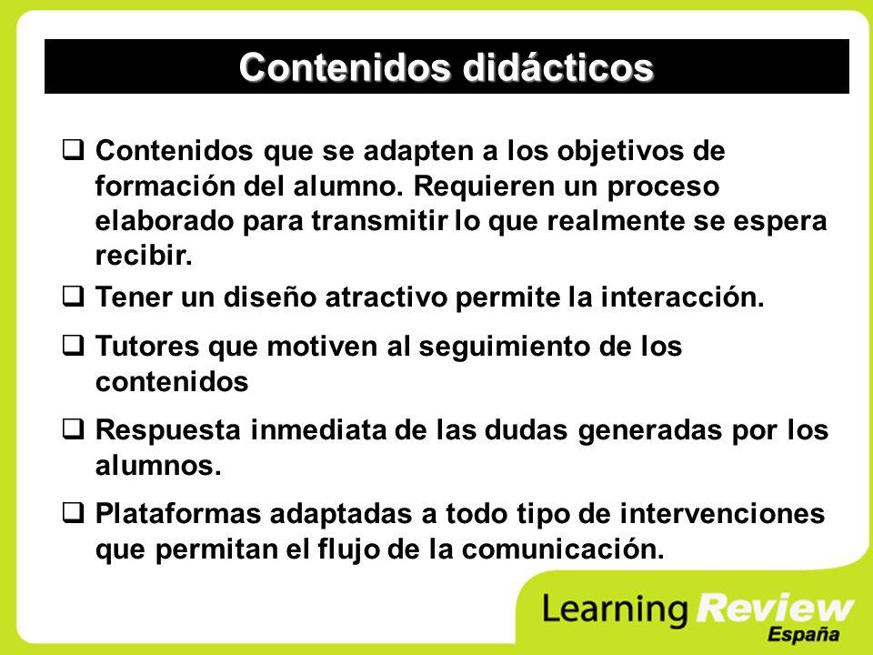 Contenidos que se adapten a los objetivos de formación del alumno. Requieren un proceso elaborado para transmitir lo que realmente se espera recibir.