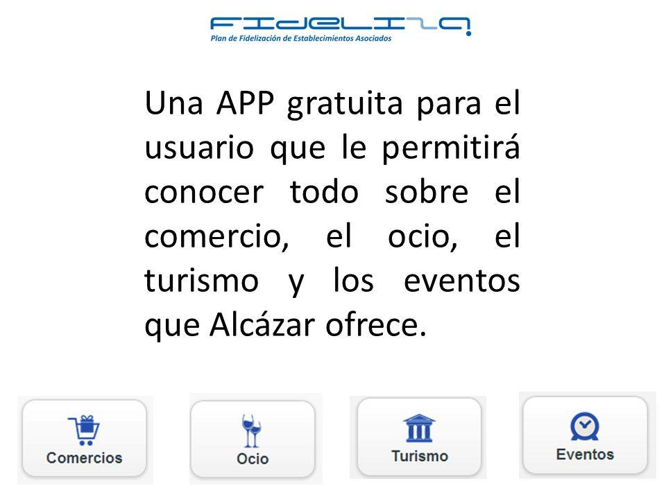 Una APP gratuita para el usuario que le permitirá conocer todo sobre el comercio, el ocio, el turismo y los eventos que Alcázar ofrece.