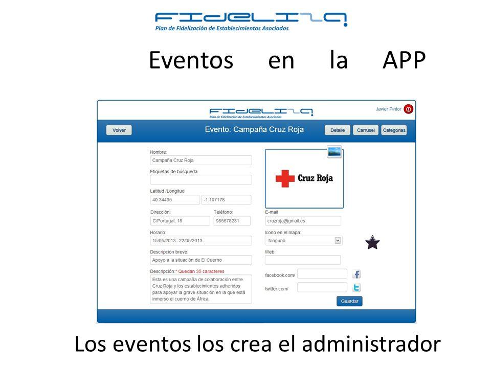 Los eventos los crea el administrador Eventos en la APP