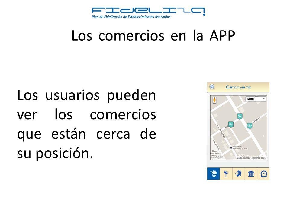 Los comercios en la APP Visualizar todos los Comercios y buscar por nombre y los tags que han introducido.