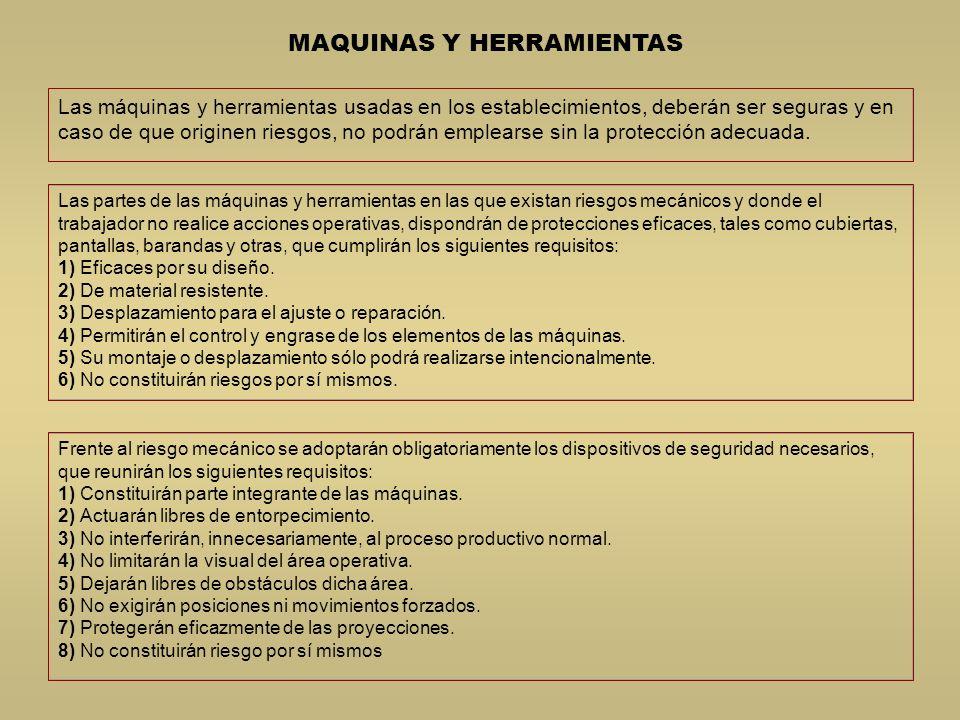 EQUIPOS DE PROTECCION PERSONAL Los trabajadores deben utilizar anteojos de seguridad contra impactos Manejar la máquina sin distraerse.