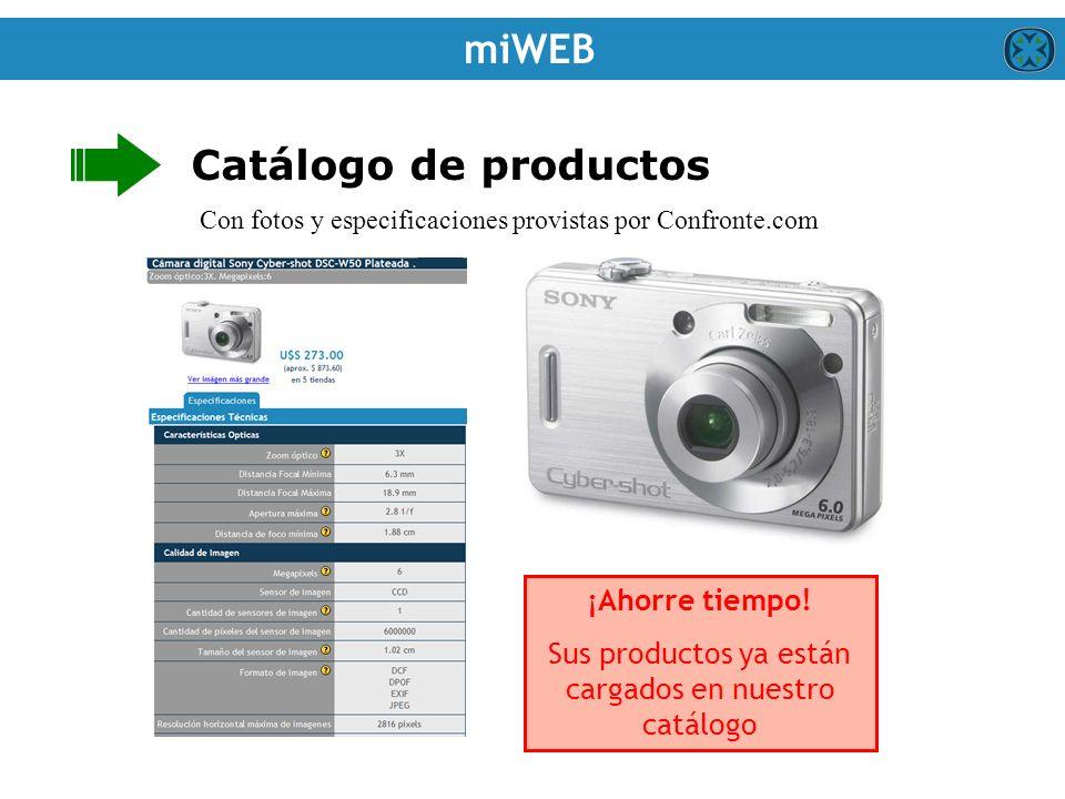 Catálogo de productos miWEB Con fotos y especificaciones provistas por Confronte.com ¡Ahorre tiempo.