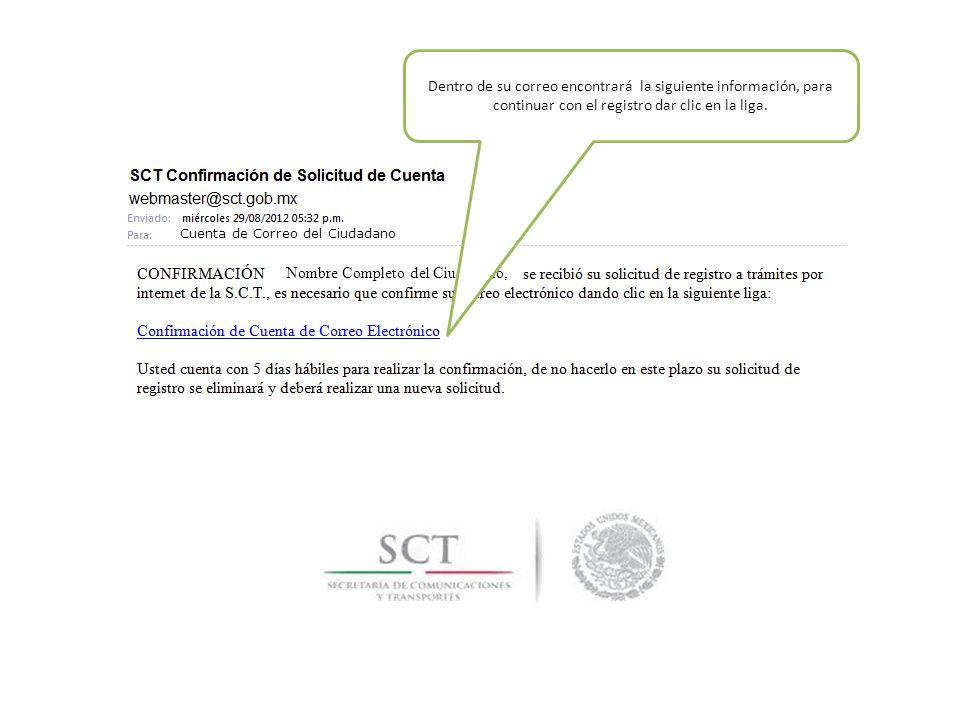 Cuenta de Correo del Ciudadano Nombre Completo del Ciudadano, Dentro de su correo encontrará la siguiente información, para continuar con el registro dar clic en la liga.