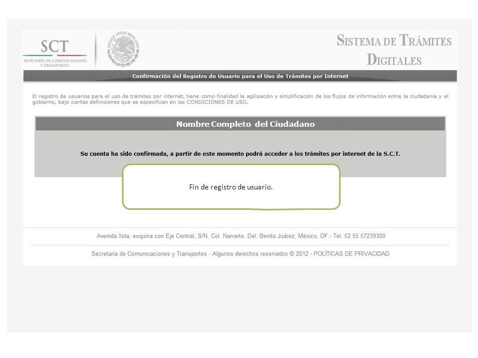 Fin de registro de usuario. Nombre Completo del Ciudadano