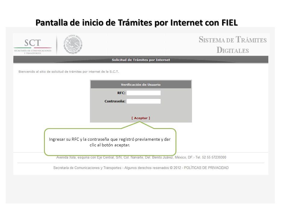 Pantalla de inicio de Trámites por Internet con FIEL Ingresar su RFC y la contraseña que registró previamente y dar clic al botón aceptar.