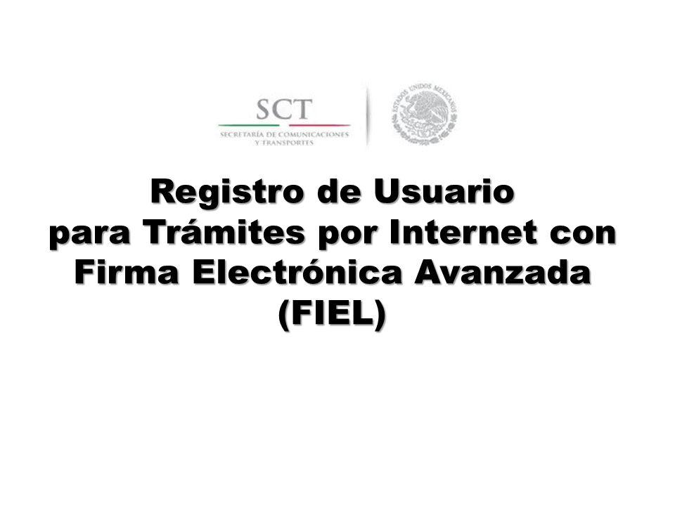 Registro de Usuario para Trámites por Internet con Firma Electrónica Avanzada (FIEL)