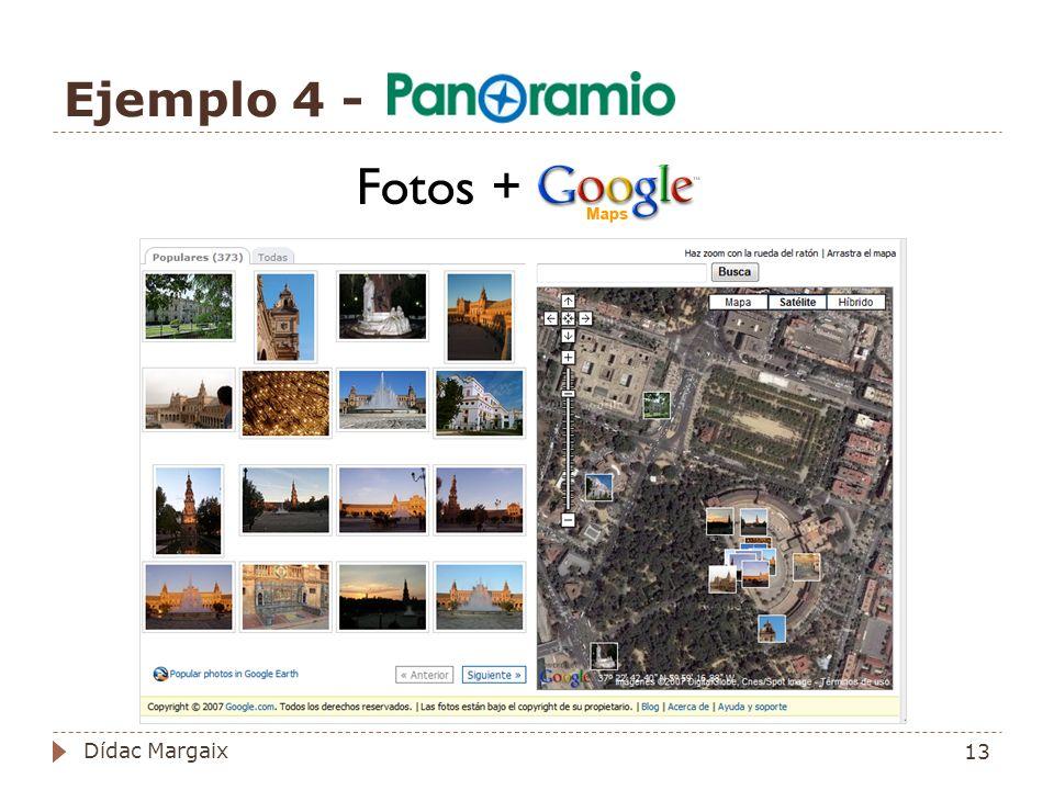 Ejemplo 4 - Fotos + 13 Dídac Margaix