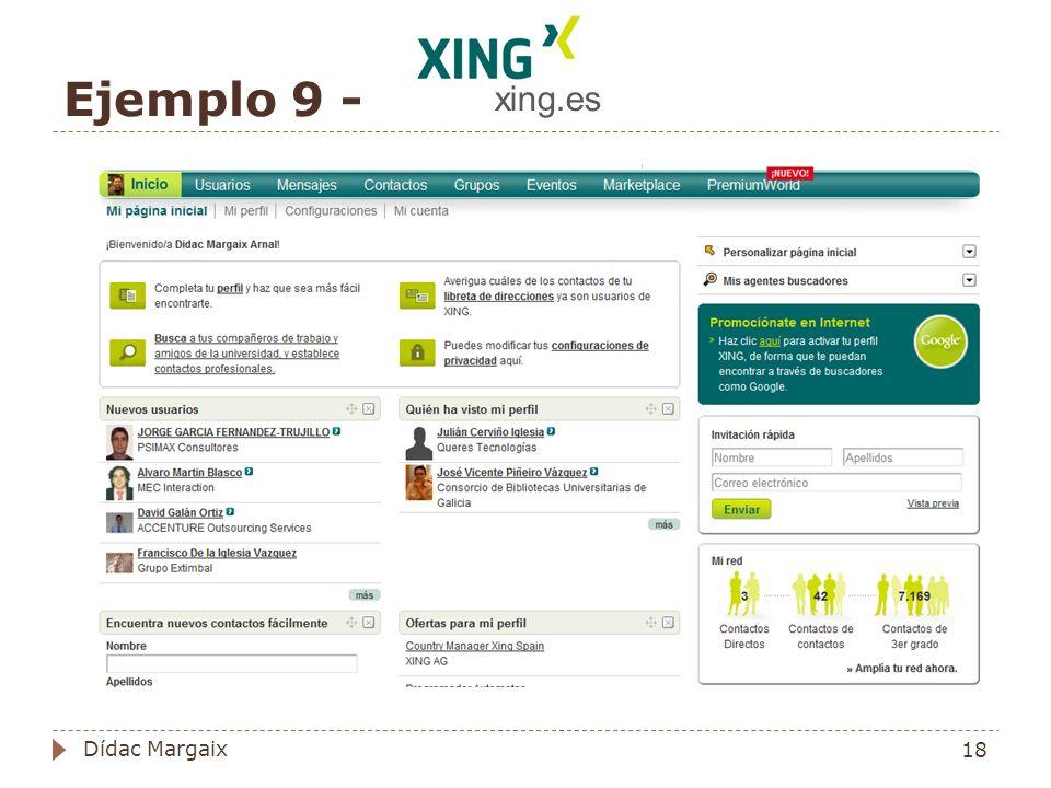 Ejemplo 9 - xing.es 18 Dídac Margaix