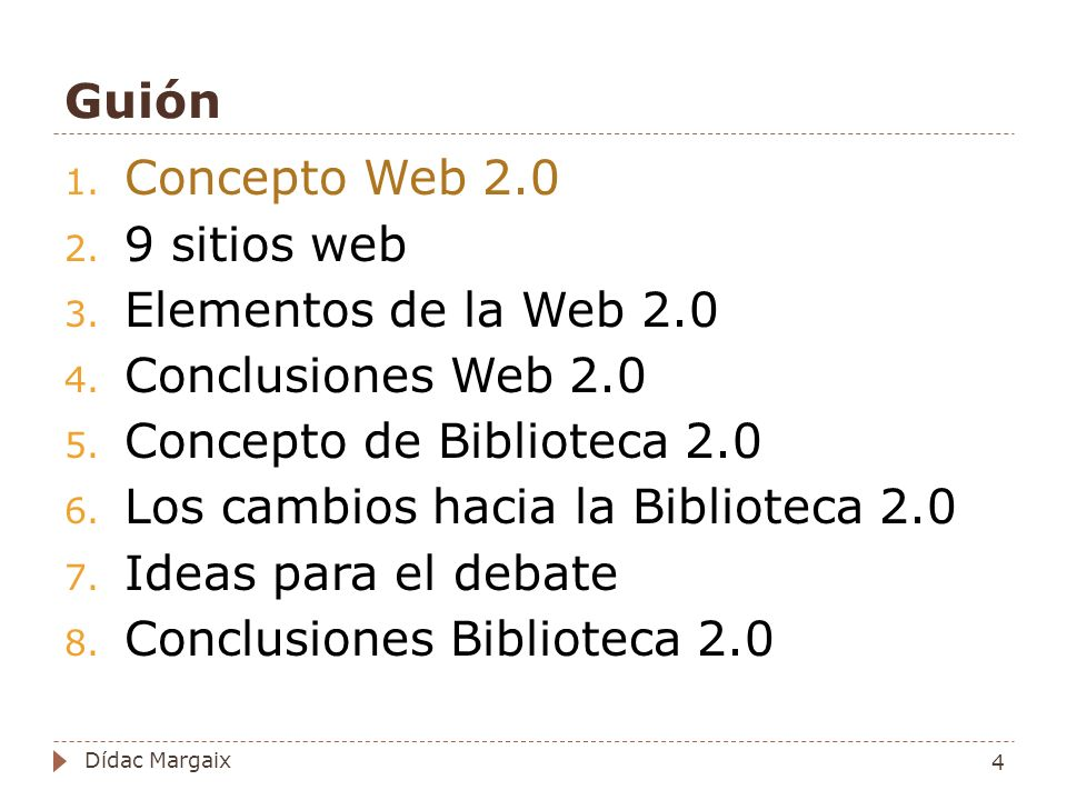 Guión 1.Concepto Web 2.0 2. 9 sitios web 3. Elementos de la Web 2.0 4.