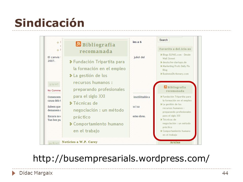Sindicación http://busempresarials.wordpress.com/ 44 Dídac Margaix