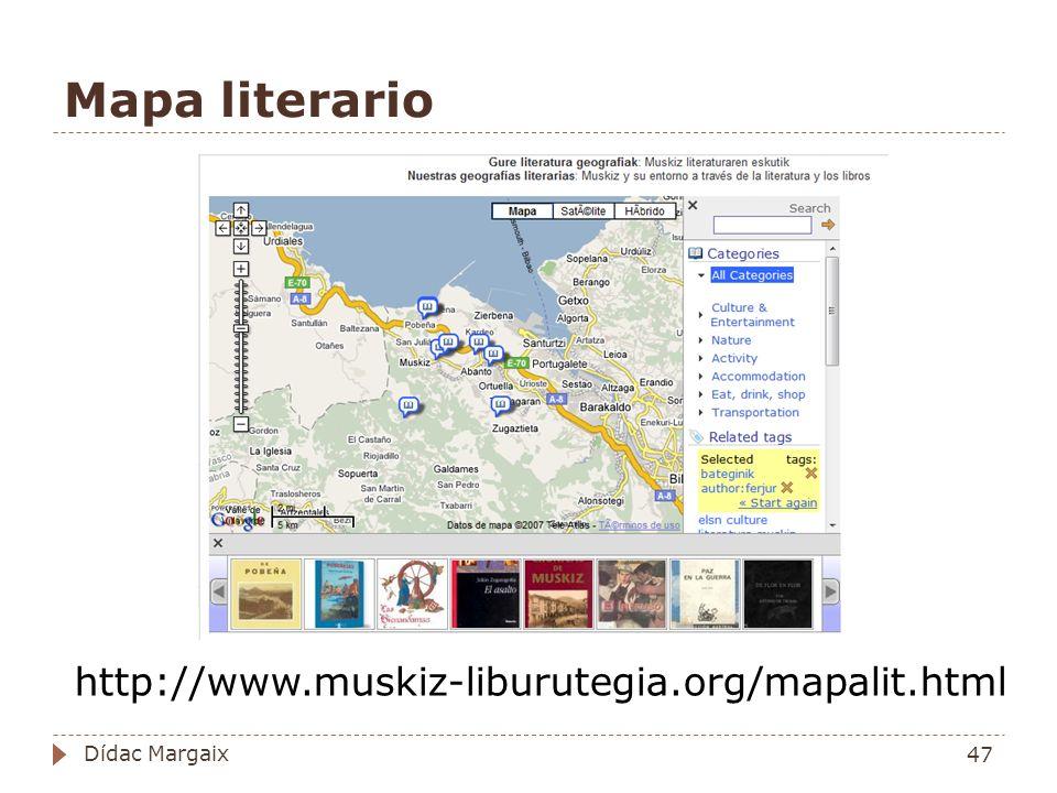 Mapa literario http://www.muskiz-liburutegia.org/mapalit.html 47 Dídac Margaix