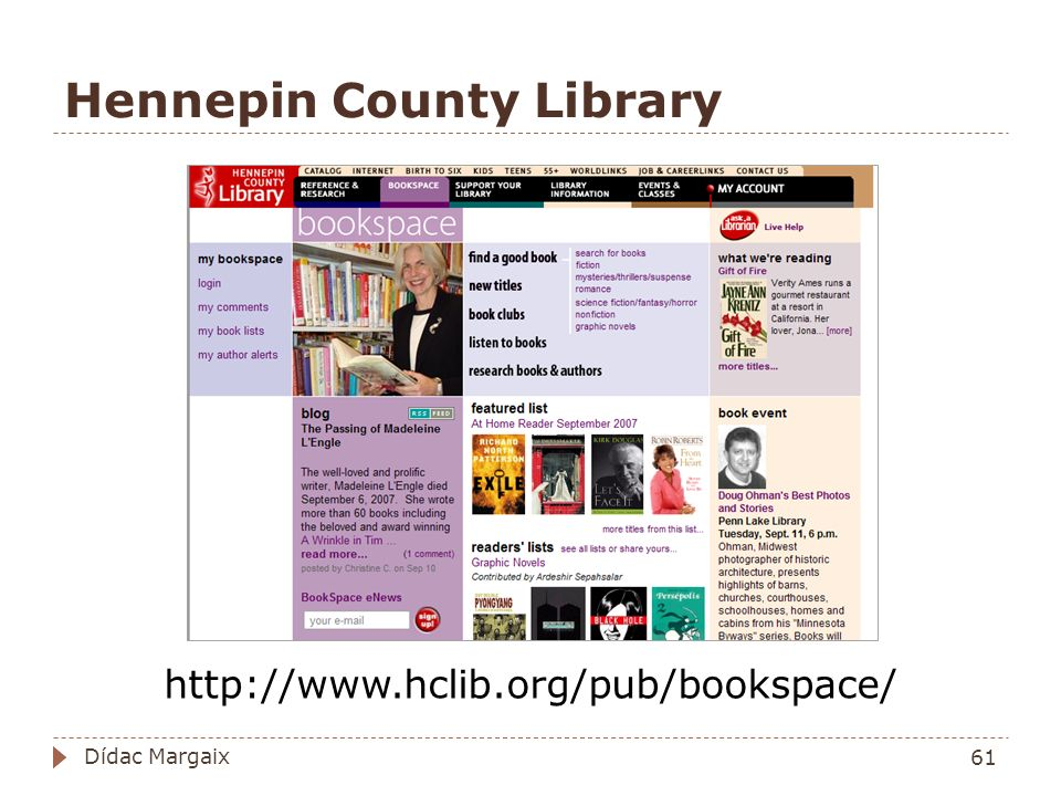 Hennepin County Library http://www.hclib.org/pub/bookspace/ 61 Dídac Margaix